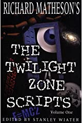 Richard Matheson's The Twilight Zone Scripts (Volume 1) Paperback