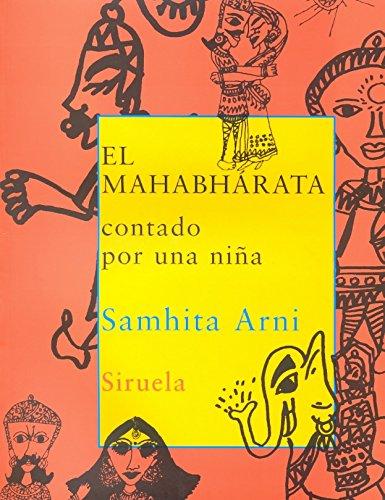 El Mahabharata / The Mahabharatha: Contado por una nina / A Child's View