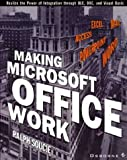 Making Microsoft Office Work, Ralph Soucie, 0078811880