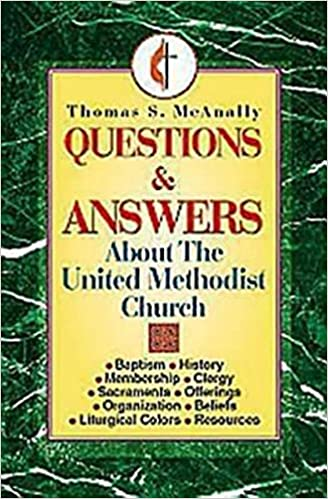 Download online Questions and Answers About the United Methodist Church PDF, azw (Kindle), ePub, doc, mobi