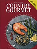 img - for Wisconsin Country Gourmet: Seasonal Recipes, Ethnic & Holiday Menus book / textbook / text book
