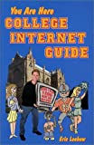 img - for You Are Here College Internet Guide book / textbook / text book