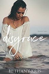 Disgrace (John + Siena Book 2)