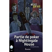 Partie de poker à Nightingale House: une histoire pour les enfants de 10 à 13 ans (Récits Express t. 16) (French Edition)