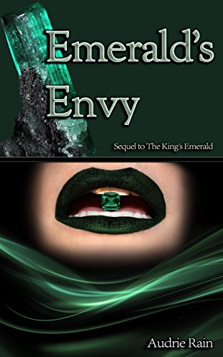 (Emerald's Envy (The King's Gems Book 2))