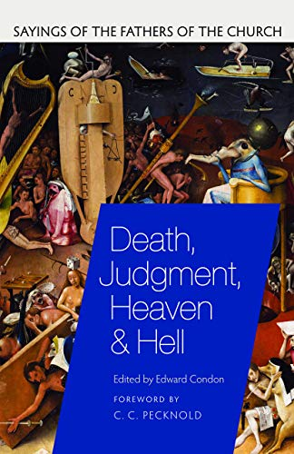 Pdf Christian Books Death, Judgment, Heaven, and Hell: Sayings of the Fathers of the Church