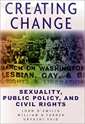 Creating Change: Public Policy, Civil Rights, & Sexuality