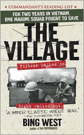 Bing West: The Village