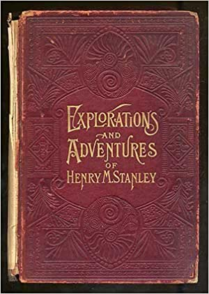 Image result for explorations and adventures of henry M stanley   northrop