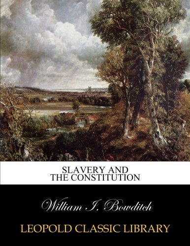 Download Slavery and the constitution ebook