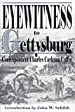 Eyewitness to Gettysburg, Charles Carleton Coffin, 1572490659