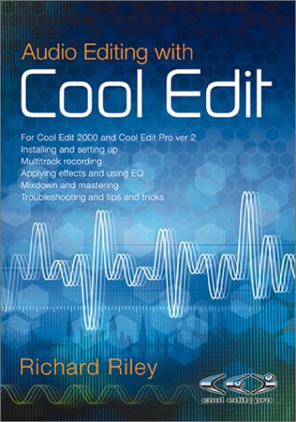 Audio Editing With Cool Edit by Brand: PC Publishing
