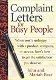 Complaint Letters for Busy People, John Bear and Mariah P. Bear, 1564144038