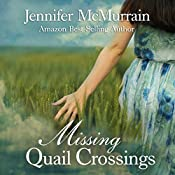 Missing Quail Crossings: Quail Crossings Series, Book 3 | Jennifer McMurrain
