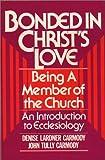 Bonded in Christ's Love, Denise L. Carmody and John T. Carmody, 0809127911