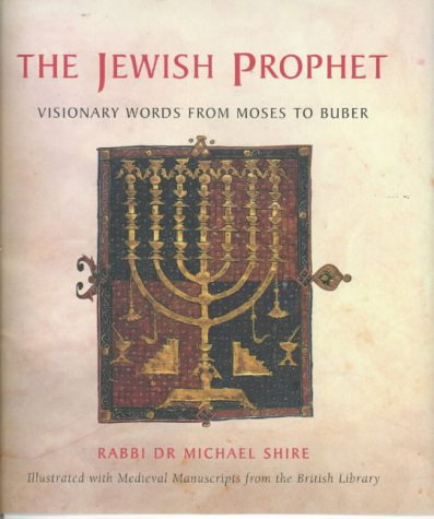 The Jewish Prophet: Visionary Words from Moses to Heschel PDF