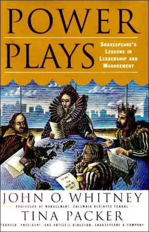 Download Power Plays: Shakespeare's Lessons in Leadership and Management PDF