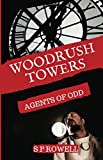 Woodrush Towers: Agents of Odd