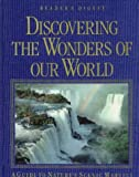 Discovering the Wonders of Our World, Reader's Digest Editors, 0276421086