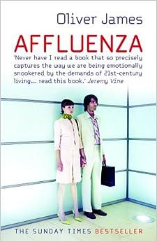 affluenza the all consuming epidemic pdf