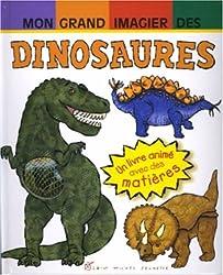 Mon grand imagier des dinosaures : Un livre animé avec des matières