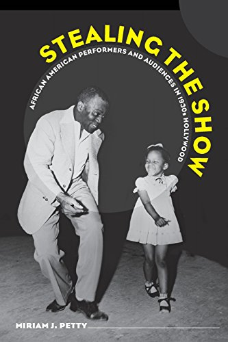 Search : Stealing the Show: African American Performers and Audiences in 1930s Hollywood