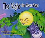img - for The Night the Moon Slept book / textbook / text book