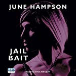Jail Bait: Daisy Lane Mysteries, Book 5 | June Hampson