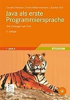 Java als erste Programmiersprache: Vom Einsteiger zum Profi Front Cover