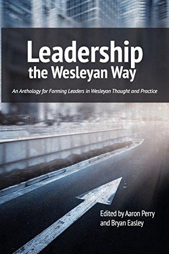Leadership the Wesleyan Way