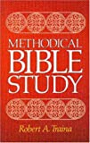 Methodical Bible Study, Robert A. Traina, 0310312302