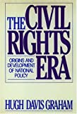 img - for The Civil Rights Era: Origins and Development of National Policy, 1960-1972 book / textbook / text book