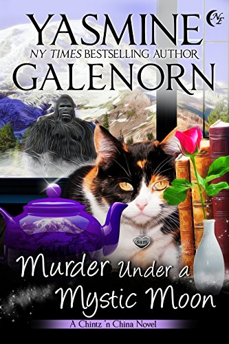 Murder Under A Mystic Moon (Chintz 'n China Book 3) by [Galenorn, Yasmine]