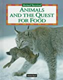 Animals and the Quest for Food, Michel Barre, 0836820797