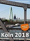 Köln 2018: Köln-Wissen für das ganze Jahr