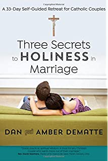 Making room for god decluttering and the spiritual life mary three secrets to holiness in marriage a 33 day self guided retreat for fandeluxe Choice Image