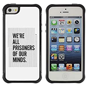 Suave TPU GEL Carcasa Funda Silicona Blando Estuche Caso de protección (para) Apple Iphone 5 / 5S / CECELL Phone case / / All Prisoners Our Minds Quote Thinking /
