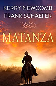 Matanza by [Newcomb, Kerry, Schaefer, Frank]