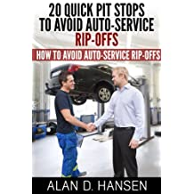 20 Quick Pit Stops to Avoid Auto Service Rip-Offs