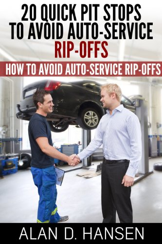 20 Quick Pit Stops to Avoid Auto Service Rip-Offs by [Hansen, Dr. Alan D.]