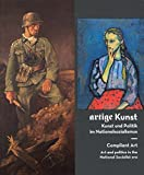 img - for Compliant Art: Art and Politics in the National Socialist Era book / textbook / text book