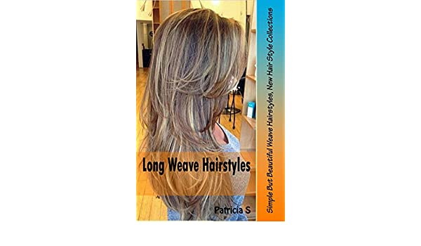 Amazon Long Weave Hairstyles Simple But Beautiful Weave