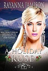 A Holiday Ruse (Corbin's Bend, Season Four Book 4)