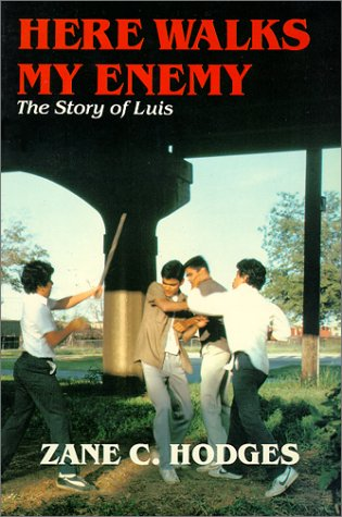 Here Walks My Enemy: The Story Of Luis