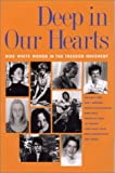 Deep in Our Hearts : Nine White Women in the Freedom Movement, Curry, Constance and Browning, Joan C., 0820322660