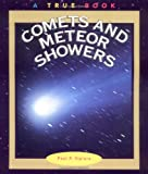Comets and Meteor Showers (True Books: Space)
