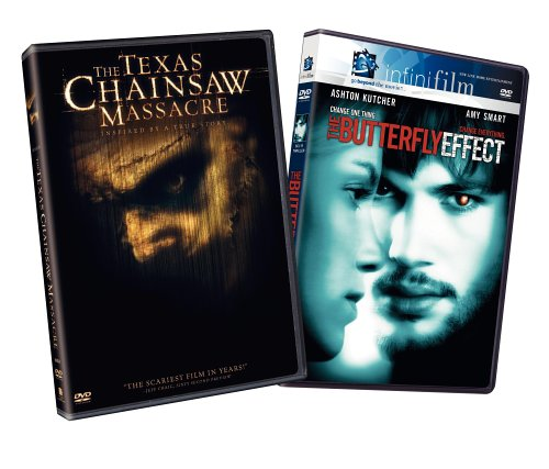 The Texas Chainsaw Massacre (2003) / The Butterfly Effect ()