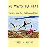 50 Ways To Pray