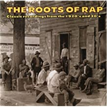 VARIOUS - ROOTS OF RAP - CLASSIC RECORDINGS FROM T