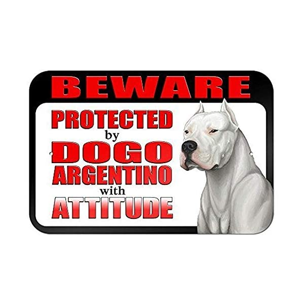 "Diuangfoong Beware Protected by Dogo Argentino with Attitude 12"" X 18"" Inch Aluminum Metal Sign 1"